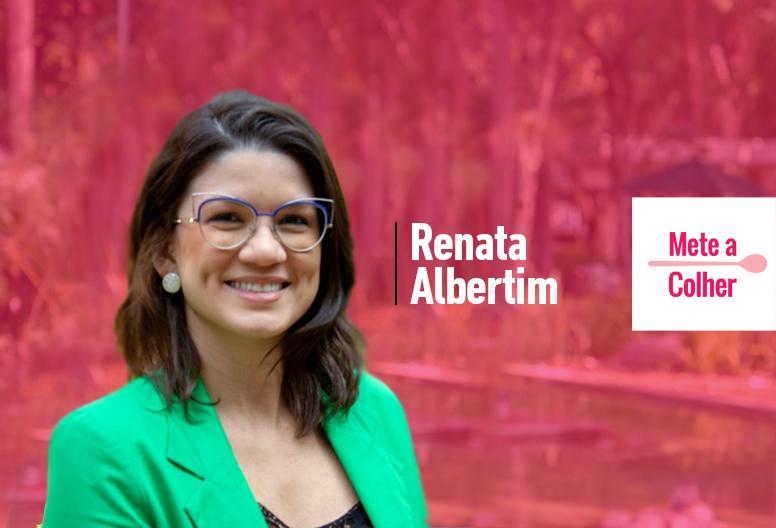 Renata Albertim, co-fundadora e Diretora Executiva da Mete a Colher